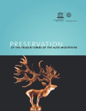 scythian-culture-preservation-of-the-frozen-tombs-of-the-altai-mountains-unesco